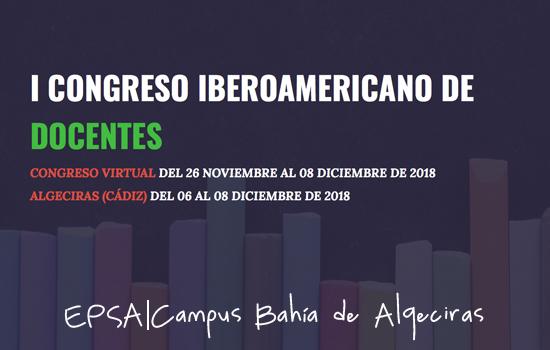 La EPS de Algeciras acogerá el I Congreso Iberoamericano de Docentes