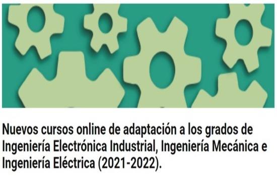IMG Ya está abierto el plazo de solicitud para los cursos de adaptación a los grados de Ingeniería Electrónica Industrial...